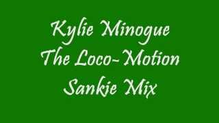 The Loco-Motion (Sankie Mix) Kylie Minogue - 1988