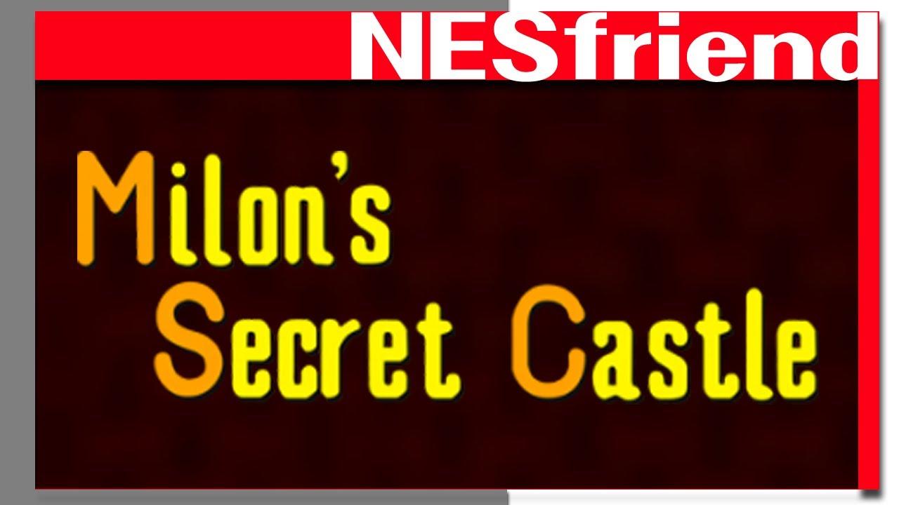 What's up with Milon's Secret Castle on the NES? - NESfriend