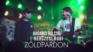 Zöldpardon Reggae Version – Babarci Bulcsú & Bérczesi Robi (hiperkarma cover)   2019 Pécsi Est Café