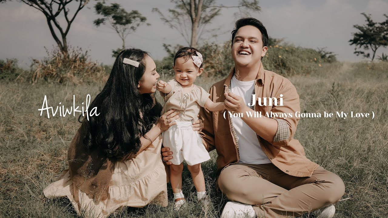 Download AVIWKILA - JUNI (YOU WILL ALWAYS GONNA BE MY LOVE)   OFFICIAL MUSIC VIDEO