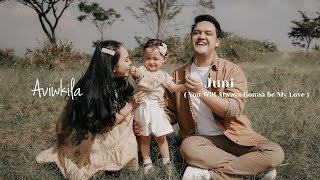 AVIWKILA - JUNI (YOU WILL ALWAYS GONNA BE MY LOVE) | OFFICIAL MUSIC VIDEO
