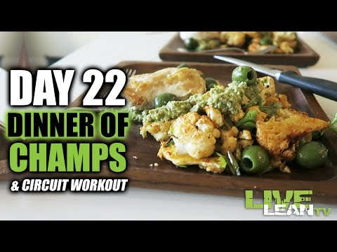 DAY 22: DINNER OF CHAMPS | CIRCUIT WORKOUT | Live Lean Shred Ep. 22