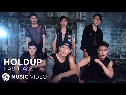 Hashtags - Hold Up (Official Music Video)