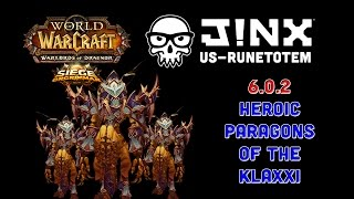 6.0.2 Heroic Paragons of the Klaxxi Shadow PoV 10-16-14