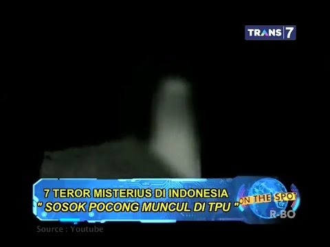 On The Spot - 7 Teror Misterius di Indonesia