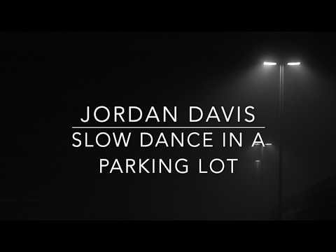 Jordan Davis - Slow Dance In A Parking Lot (Lyrics)