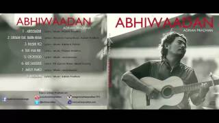 Adrian Pradhan - Abhiwaadan (Title Song) | Audio / Video