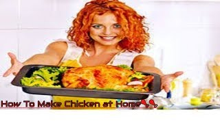 New Chicken Recipes   How To Make Chicken at Home🍗🍗
