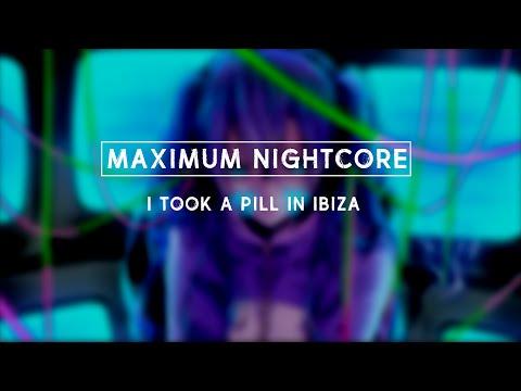 Nightcore - I Took A Pill In Ibiza (Female Version)