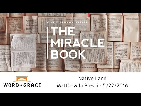 The Miracle Book: Native Land