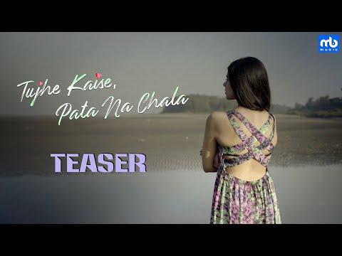 Tujhe Kaise, Pata Na Chala | Teaser | Meet Bros ft. Asees Kaur  | Rits Badiani | Kumaar | Manjul Mp3
