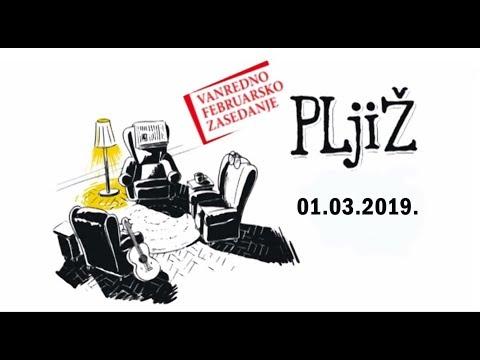 PLjiŽ - Vanredno FEBRUARSKO zasedanje (01.03.2019.)