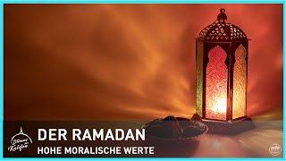 Der Ramadan - Hohe moralische Werte | Stimme des Kalifen