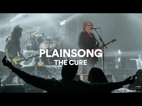 "The Cure - ""Plainsong"" 