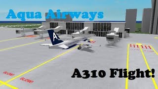 ROBLOX | Aqua Airways Airbus A310 Flight!
