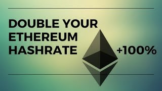 How to double your Ethereum mining hashrate? Not clickbait