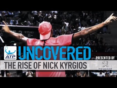 Uncovered: The Rise Of Nick Kyrgios
