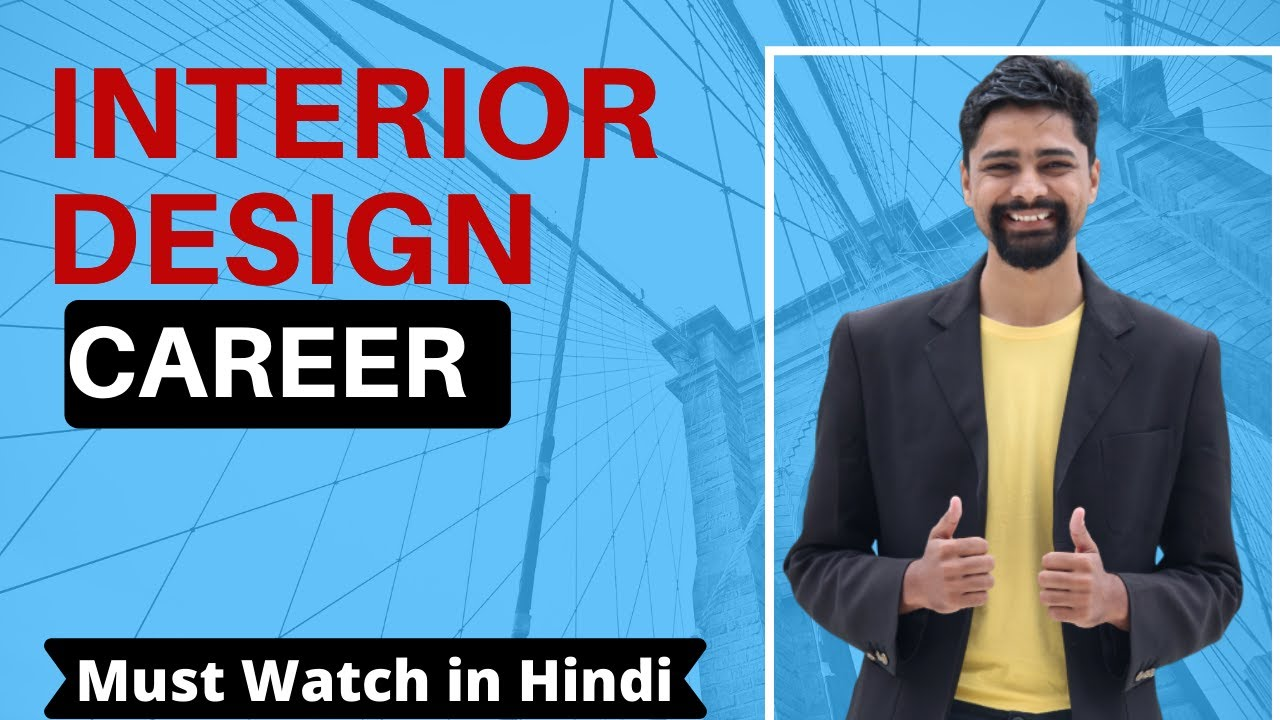 B Arch In Interior Design After 10th 12 Career Courses Jobs Salary Opportunity Youtube