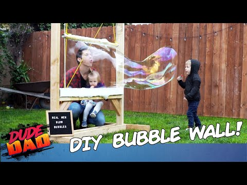 How to Build DIY Bubble Wall | Dad On | Dude Dad