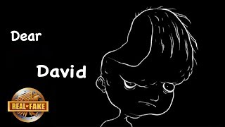 DEAR DAVID - real or fake?