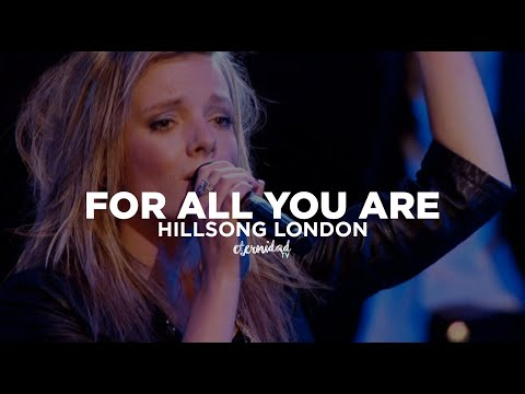 Hillsong London- All You Are (subtitulado en español)
