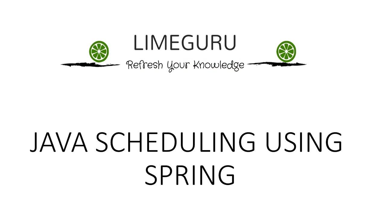 Java Scheduler Using Spring - Fixed & Cron Scheduling - Working Code Demo