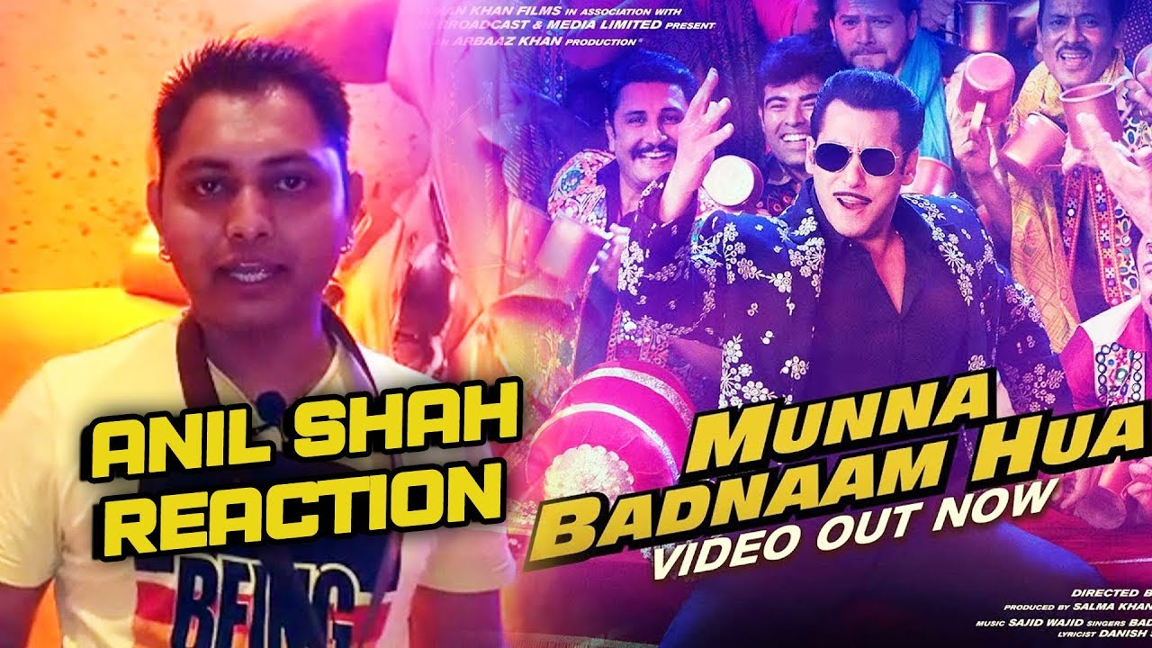 Munna Badnaam Hua Song Reaction By Salman Khan's Fan Anil Shah - Dabangg 3