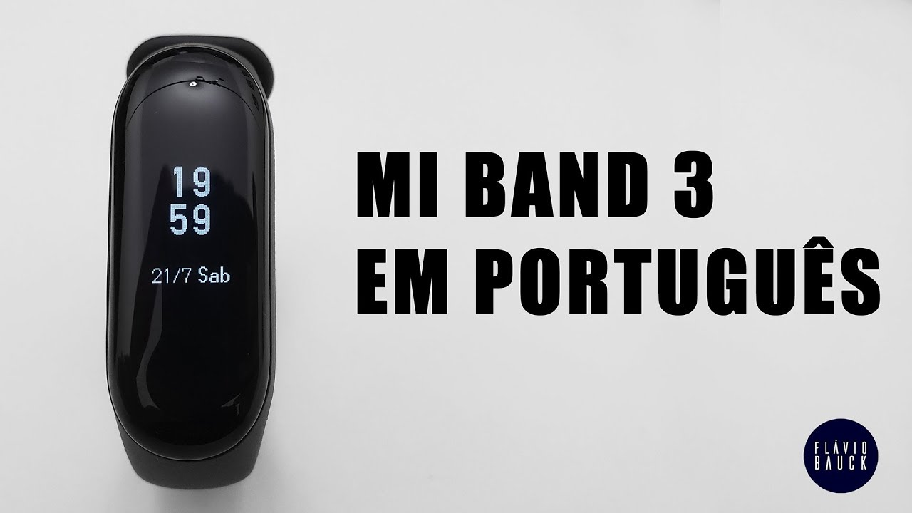 Mi Band 3 Em Português Tutorial Youtube