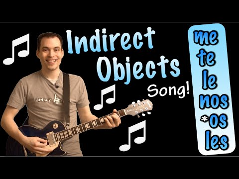 Indirect Objects Made Easy With a Song! (Spanish Lesson)
