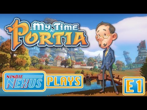 Nindie Nexus Plays: My Time at Portia