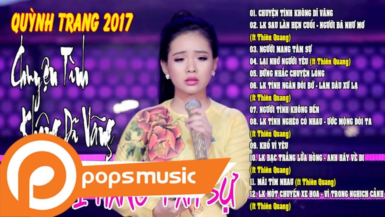 Album Chuyện Tình Không Dĩ Vãng Người Mang Tâm Sự │Liên Khúc Sau Lần Hẹn Cuối | Quỳnh Trang