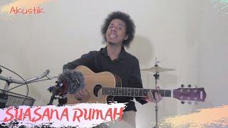Suasana Rumah ~ Raim Laode Live Akustik