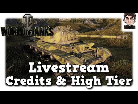 World of Tanks - Aufzeichnung Livestream Credits & High Tier [deutsch | gameplay]