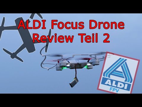 KloPPoTech // Focus Drone Von ALDI-FPV // Teil 2/2: Erstflug & Letztflug