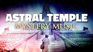 Spiritual Journey Music: Astral Temple (by Patrick Lenk)
