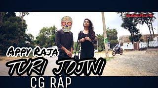Appy Raja - Turi Jojwi    Chhattisgarhi Rap