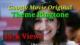 googly movie orginal theme ringtone