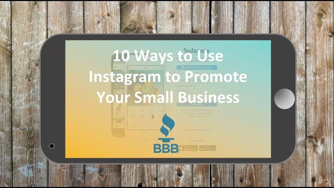 BBB Webinar Series: 10 Ways to Use Instagram to Promote Your Small Business