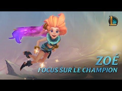 Focus sur Zoé | Gameplay– League of Legends