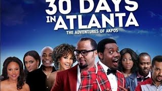 The Screening Room: 30 Days In Atlanta Nigerian Movie Review