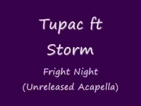 Tupac ft Storm - Fright Night (Acapella) [Download Link]