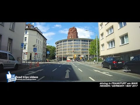 ROAD TRIP: driving through Frankfurt am Main / Germany / May 2017