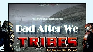 Bad After We - A Tribes Ascend Montage - 20 Style A