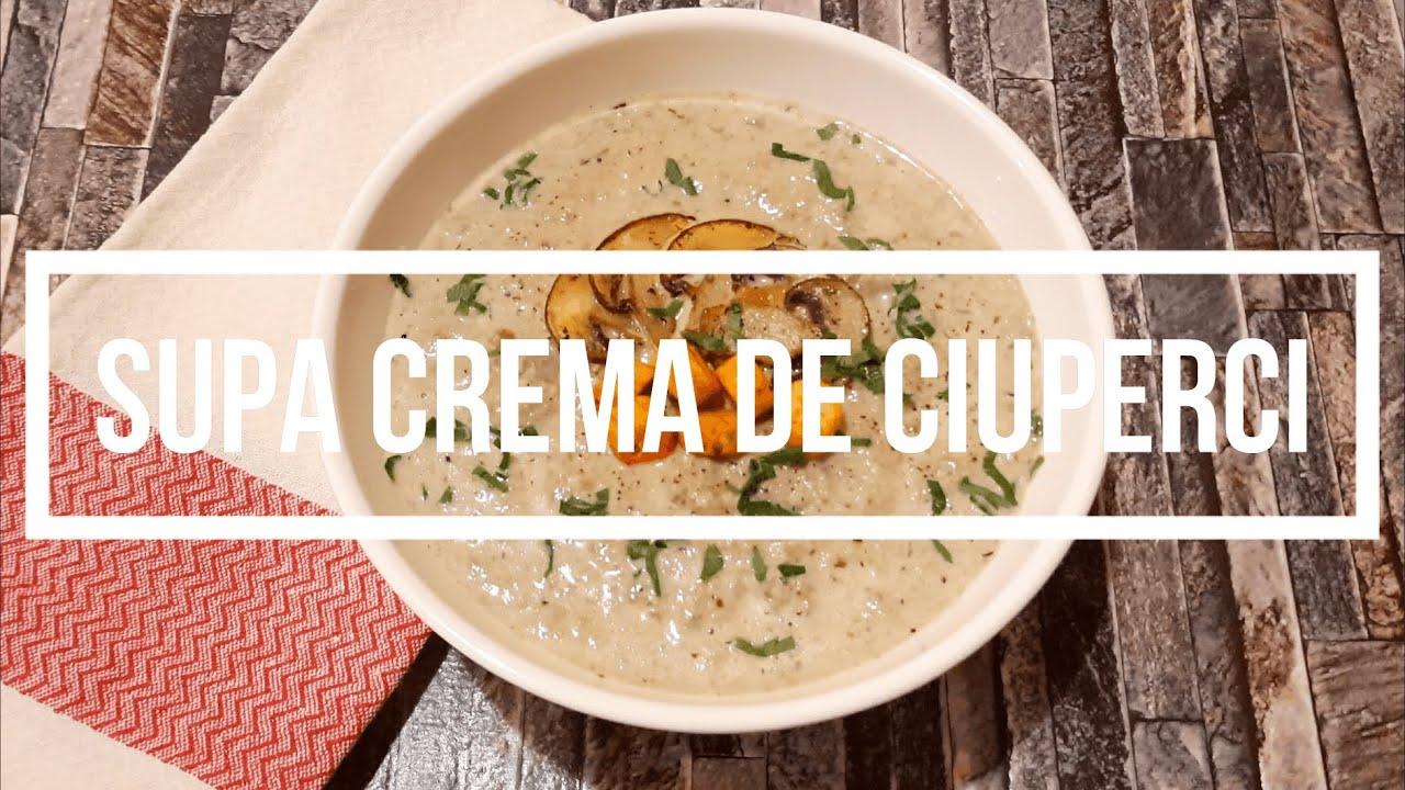 Supa Crema de Ciuperci   Reteta Gustoasa de Supa Crema