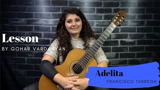 Adelita by Francisco Tárrega (Lesson 2/2) |  Gohar Vardanyan