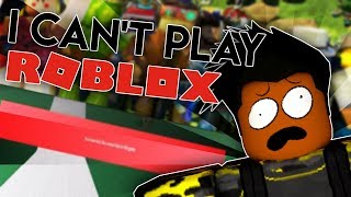I Can't Play ROBLOX| Help