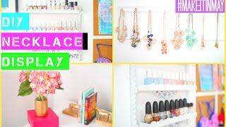 Diy Necklace Display, Nail Polish Rack & More | #makeitinmay 2015