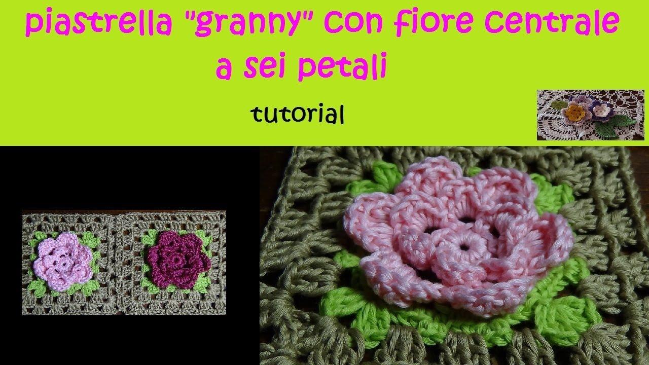 piastrella granny alluncinetto tutorial con fiore a 6 petali  YouTube