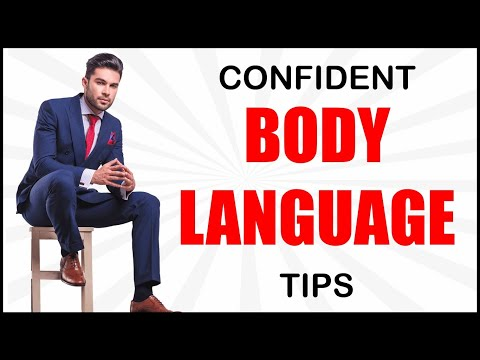 5 WAYS TO HAVE CONFIDENT BODY LANGUAGE | IMPORTANT TIPS FOR PERFECT BODY LANGUAGE SKILLS
