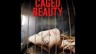 Caged Beauty Official Trailer